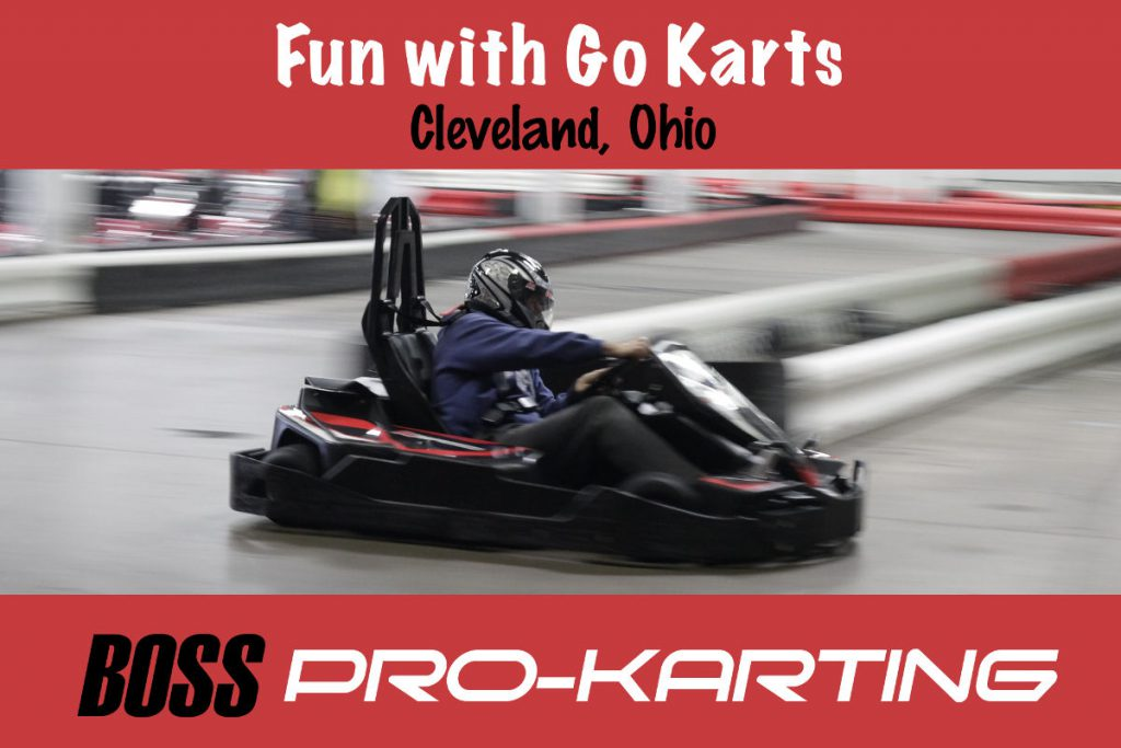 Go Karts Cleveland >> BOSS Pro-Karting: Fun with Go Karts in Cleveland, Ohio - Footsteps of a Dreamer